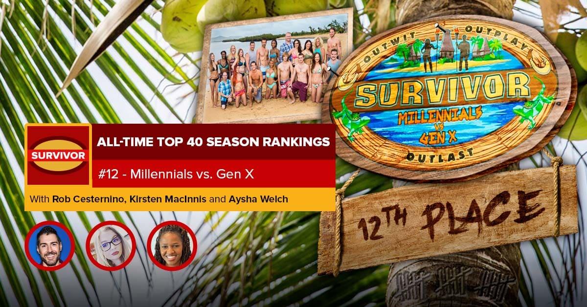 Survivor All-Time Top 40 Rankings | #12: Millennials vs. Gen X