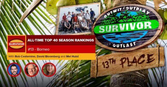 Survivor All-Time Top 40 Rankings   #13: Borneo