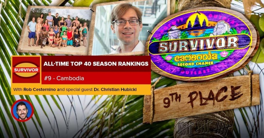 Survivor All-Time Top 40 Rankings | #9: Cambodia