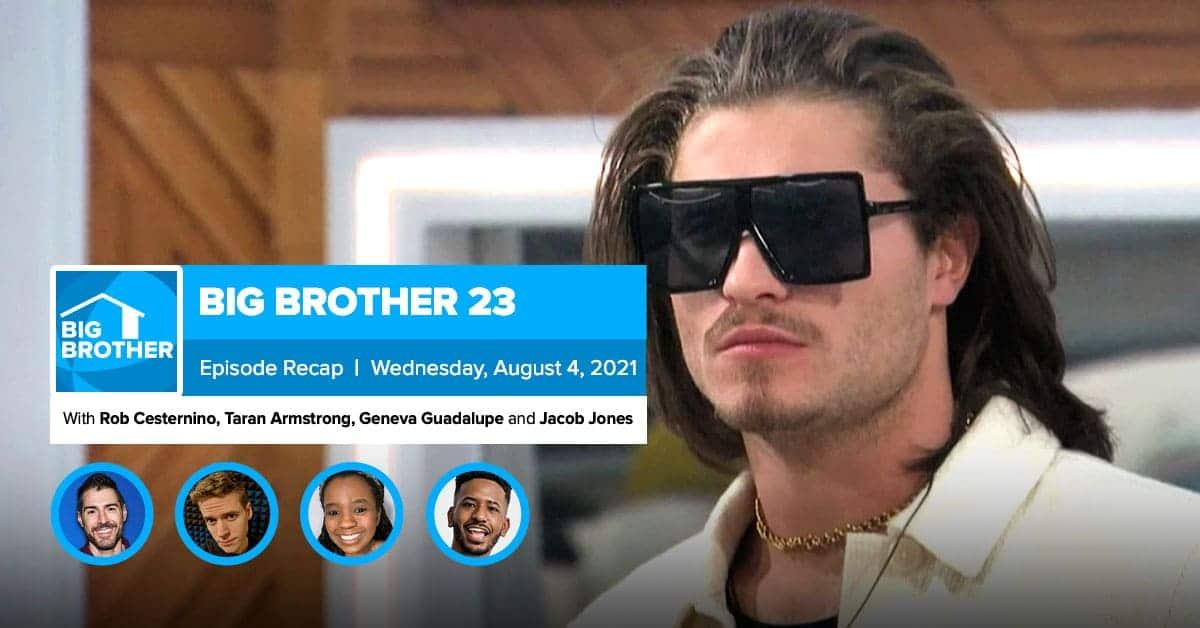 Big Brother 23 | Wednesday Recap Aug 4 LIVE 9:15e/6:15p ...