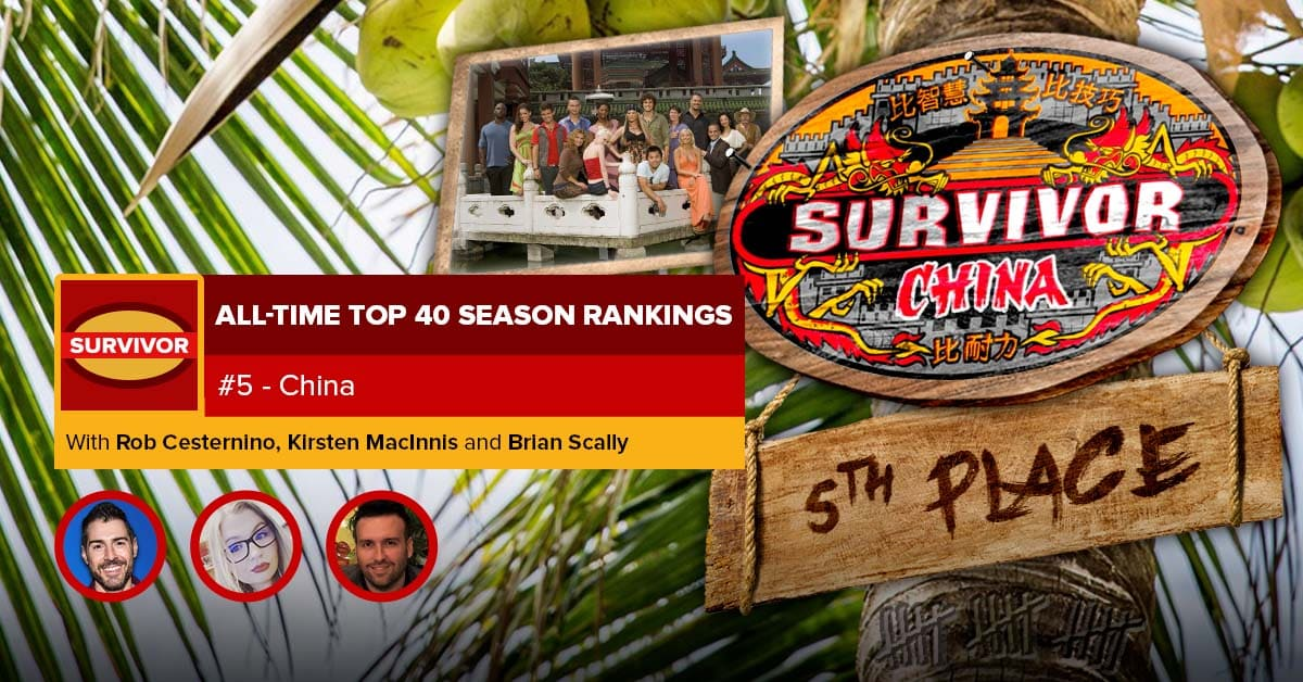 Survivor All-Time Top 40 Rankings | #5: China
