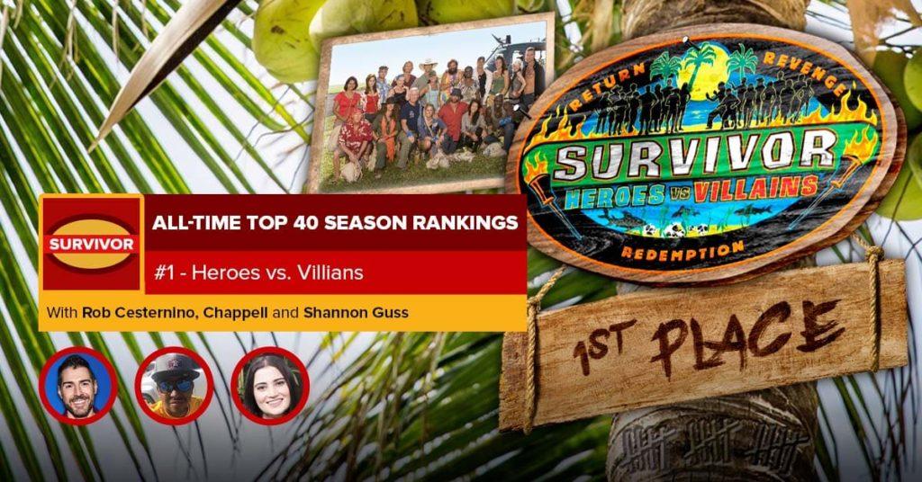 Survivor All-Time Top 40 Rankings | #1: Heroes vs. Villains