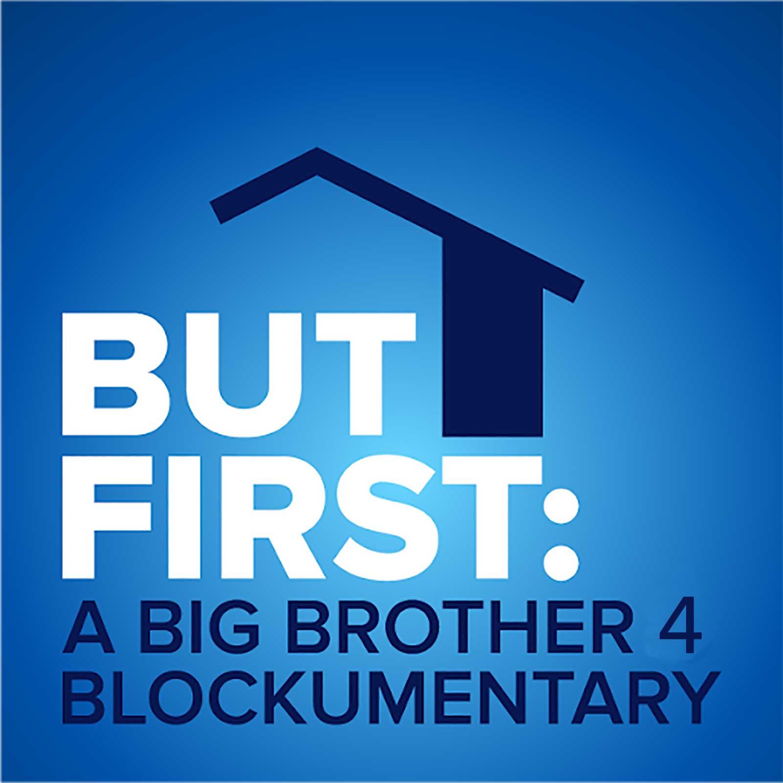 Big Brother 4 Blockumentary