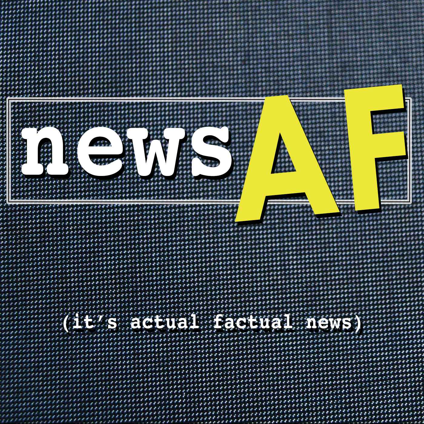 News AF - The Internet's Best News Stories that are Actual Factual News Logo