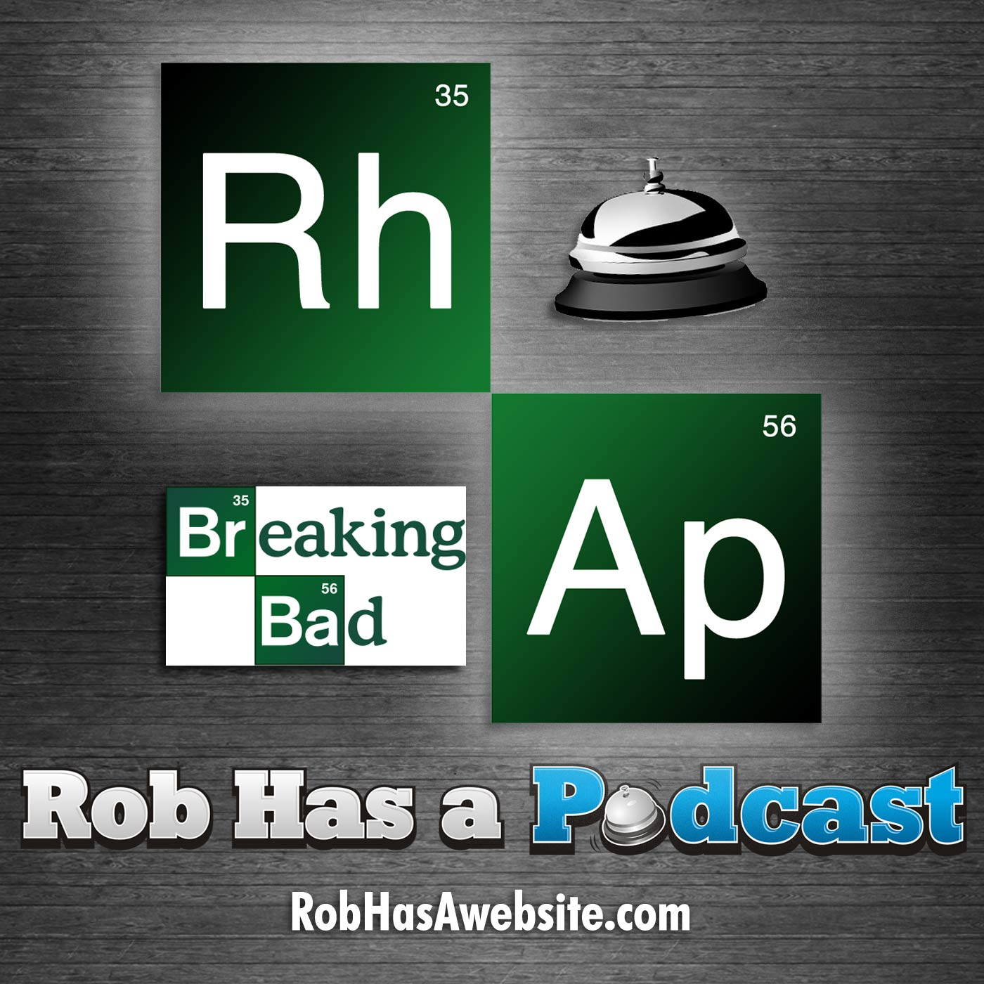 Breaking RHAP – A Breaking Bad Podcast from Rob Has a Podcast